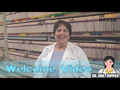 Welcome to My Channel! Dr. Judith Sperling (aka Dr. Nail Nipper) 1